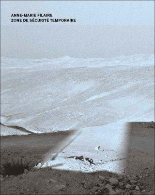Zone de sécurité temporaire, livre, Anne-Marie Filaire