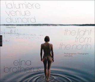 Elina Brotherus, La lumière venue du nord, livre, Gilles Mora