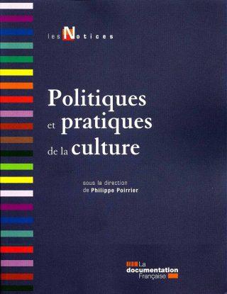 Philippe Poirrier, Politiques et pratiques de la culture, livre
