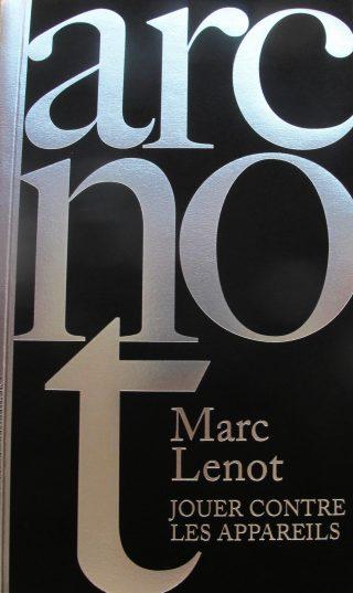 jouer contre les appareils, livre, Marc Lenot