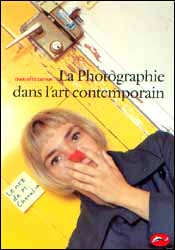 Cover of La photographie dans l'art contemporain